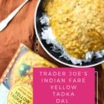 Trader Joe's Indian Fare Yellow Tadka Dal review