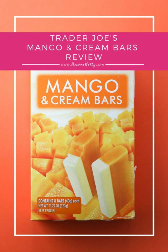 Trader Joe's Mango and Cream Bars Review
