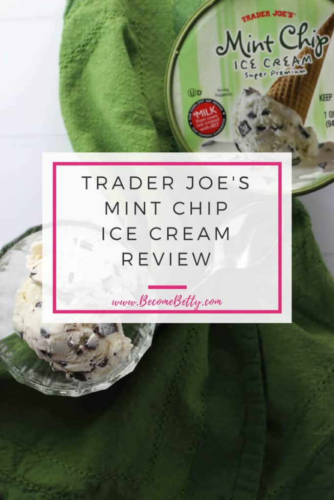 Trader Joe's Mint Chip Ice Cream