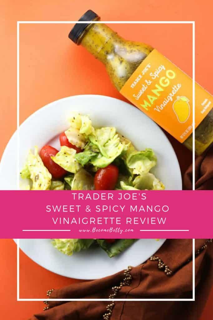 Trader Joe's Sweet and Spicy Mango Vinaigrette