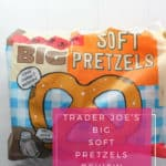 Trader Joe's Big Soft Pretzels review