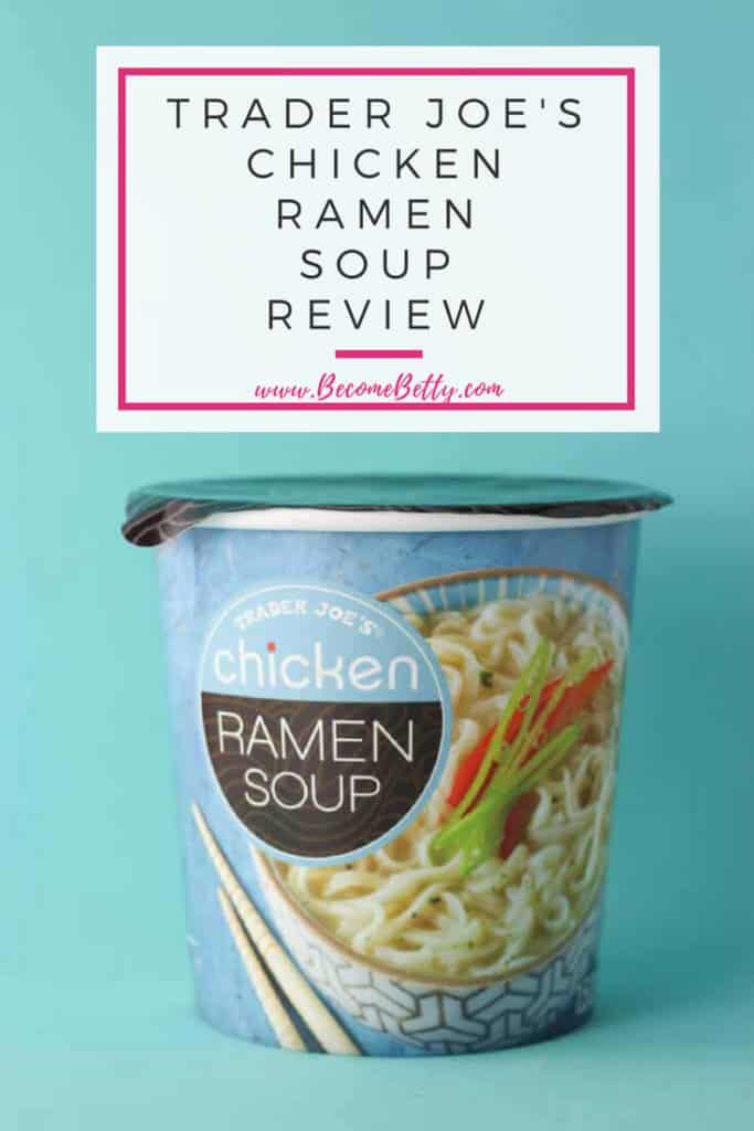 Trader Joe's Chicken Ramen Soup review