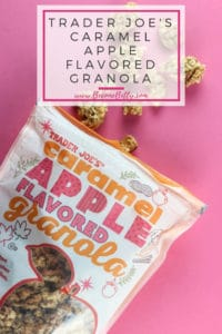 Trader Joe's Caramel Apple Flavored Granola Review