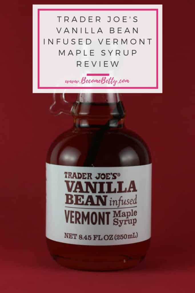Trader Joe's Vanilla Bean Infused Vermont Maple Syrup review