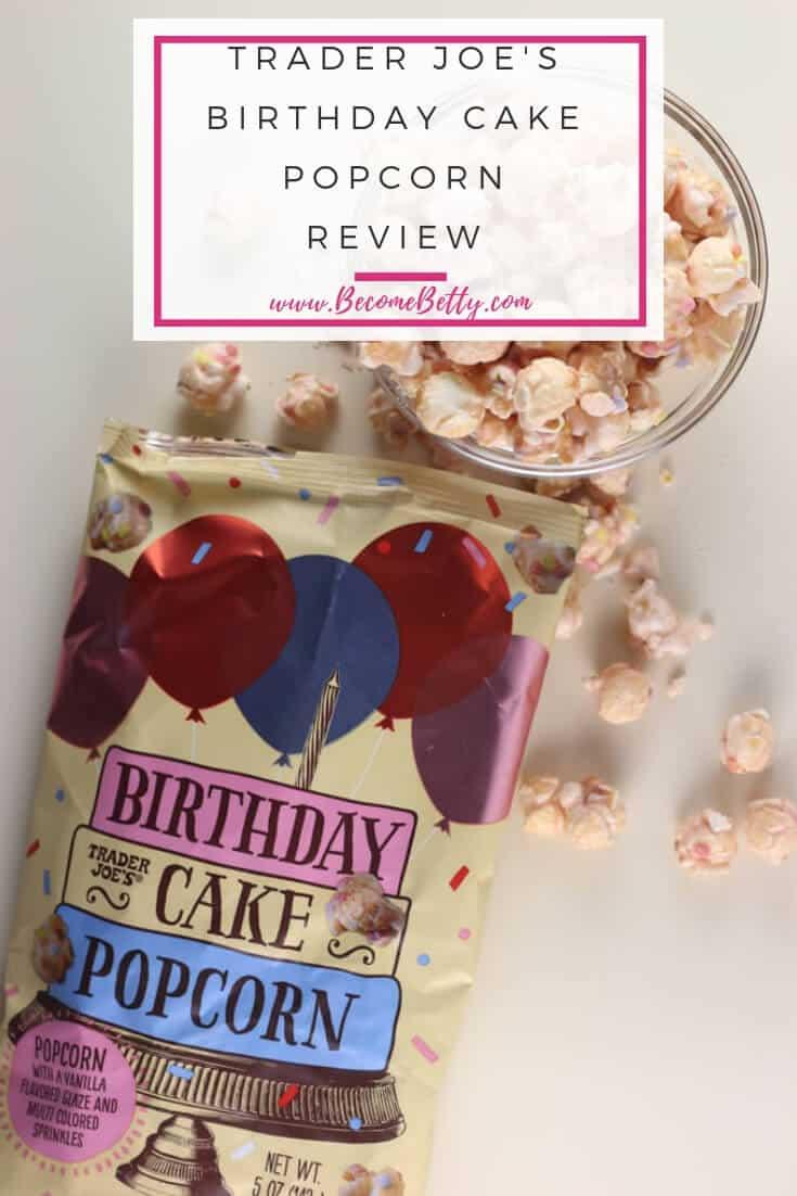 Trader Joe's Birthday Cake Popcorn review #traderjoes