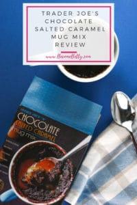 Trader Joe's Chocolate Salted Caramel Mug Mix review