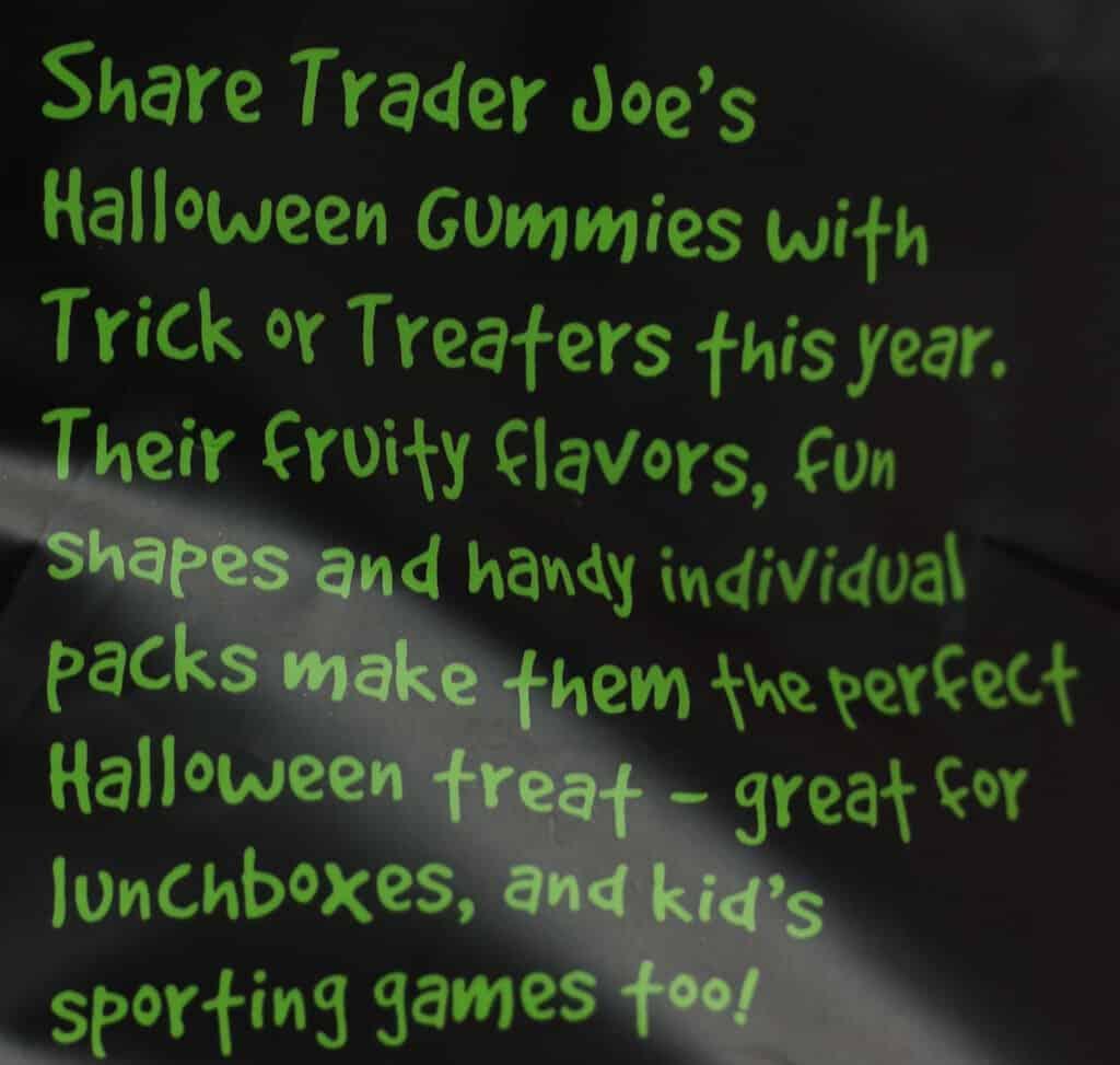 Trader Joe's Trader Joe's Halloween Gummies description on the bag