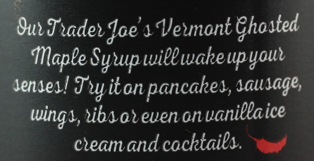 Trader Joe's Vermont Ghosted Maple Syrup description