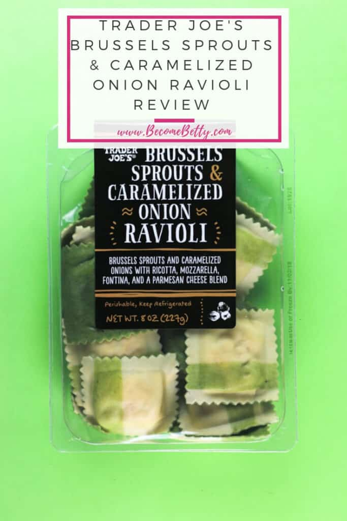 Trader Joe's Brussels Sprouts and Caramelized Onion Ravioli review