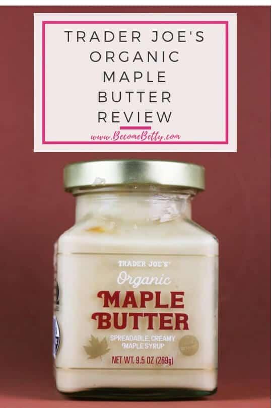 Pinterest Image for Trader Joe's Organic Maple Butter