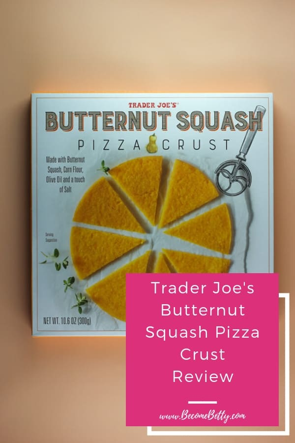 Trader Joe's Butternut Squash Pizza Crust review image for Pinterest