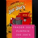 Pinterest Graphic for Trader Joe's Pumpkin Joe Joe's