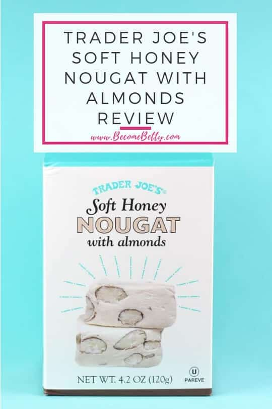 Pinterest image for Trader Joe's Soft Honey Nougat with Almonds