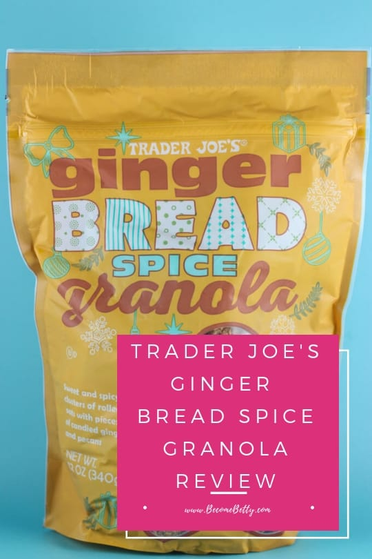 Pinterest image for Trader Joe's Ginger Bread Spice Granola review