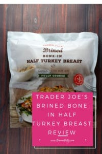 Pinterest Image for Trader Joe's Brined Bone In Half Turkey Breast review