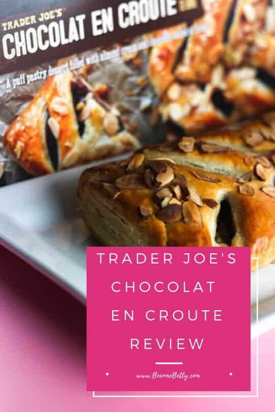 Pinterest Image for Trader Joe's Chocolat En Croute review