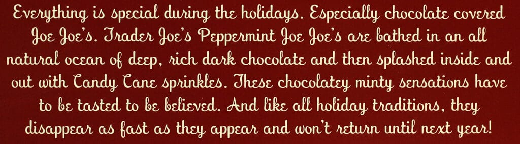A description of Trader Joe's Dark Chocolate Covered Peppermint Joe Joes on the side of the box