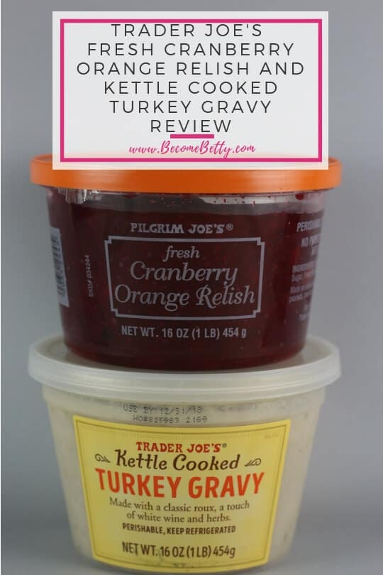 Pinterest Image for Trader Joe's Fresh Cranberry Orange Relish and Kettle Cooked Turkey Gravy review