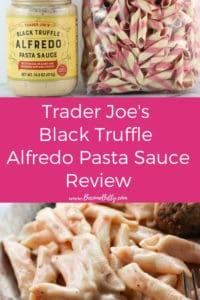 Pin for Trader Joe's Black Truffle Alfredo review