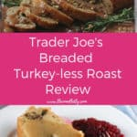 Pinterest image for Trader Joe's Breaded Turkey-less Stuffed Roast