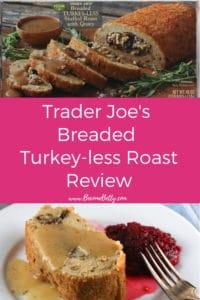 Pinterest image for Trader Joe's Breaded Turkey-less Stuffed Roast