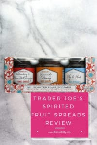 Pinterest graphic for Trader Joe's Spirited Fruit Spread review