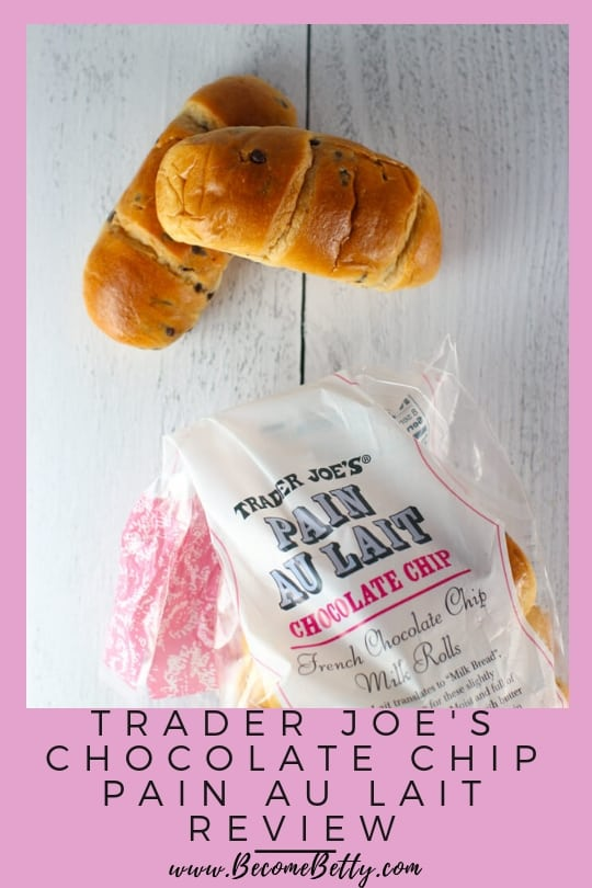 Pinterest pin for Trader Joe's Chocolate Chip Pain Au Lait review