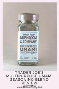 Trader Joe's Multipurpose Umami Seasoning Blend review Pin for Pinterest