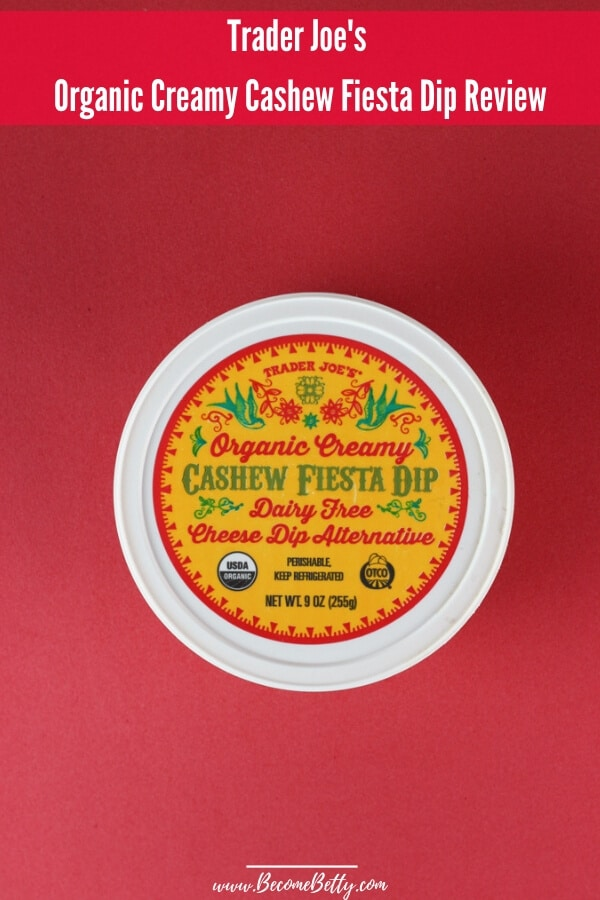 Trader Joe's Organic Creamy Cashew Fiesta Dip review pin for Pinterest
