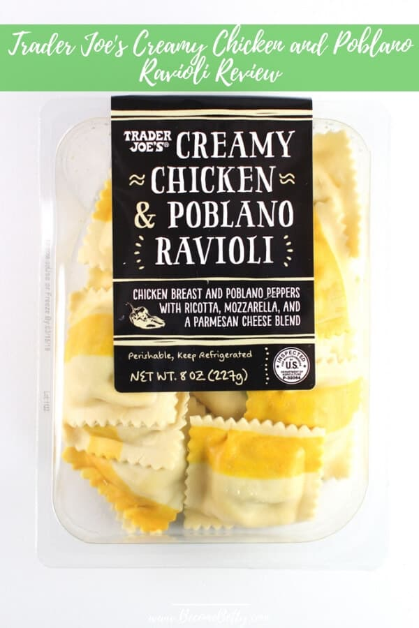 Pin for Trader Joe's Creamy Chicken and Poblano Ravioli review on Pinterest