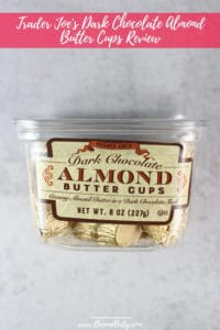 Trader Joe's Dark Chocolate Almond Butter Cups Review Pin for Pinterest