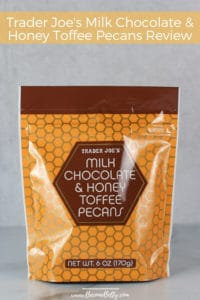 Trader Joe's Milk Chocolate & Honey Toffee Pecans Review Pin for Pinterest
