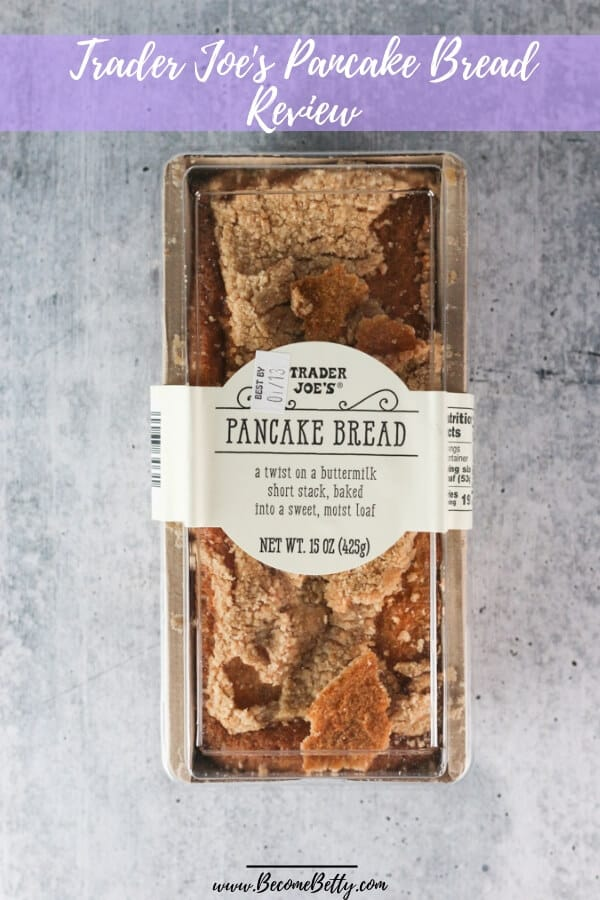 Trader Joe's Pancake Bread review Pin for Pinterest