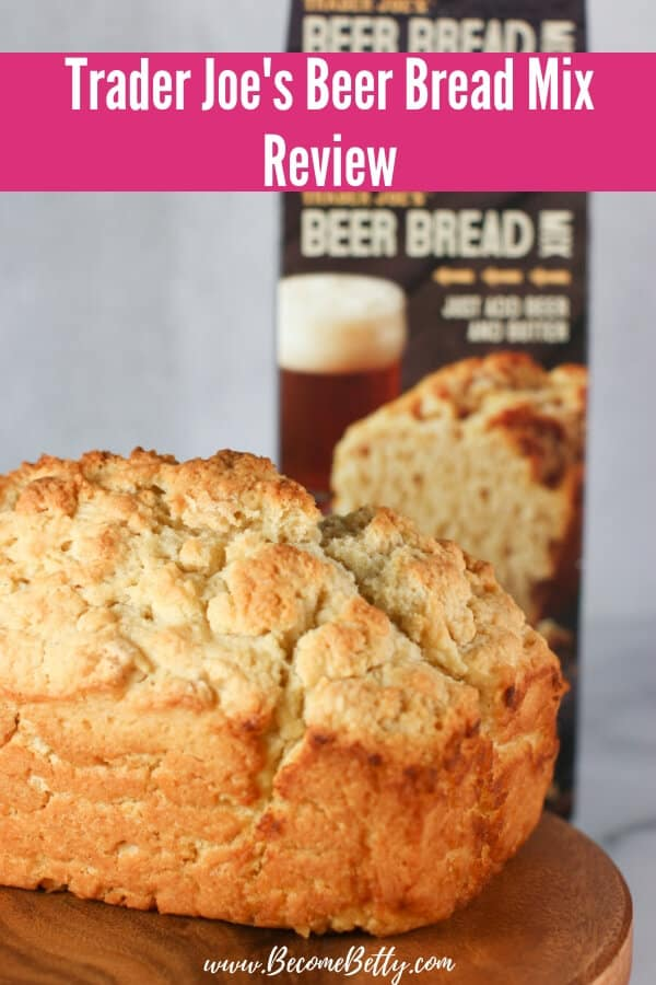 Trader Joe's Beer Bread Mix review pin for pinterest