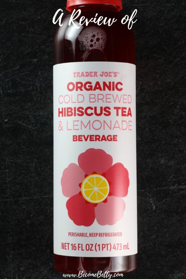 Trader Joe's Organic Cold Brewed Hibiscus Tea and Lemonade review pin for Pinterest