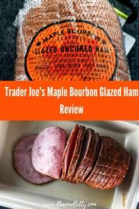 Trader Joe's Maple Bourbon Glazed Ham review pin for Pinterest