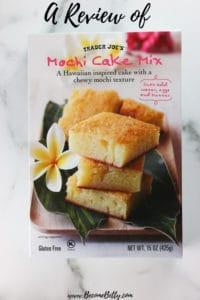 Trader Joe's Mochi Cake Mix Review pin for Pinterest