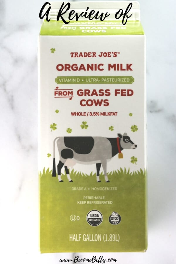 Trader Joe's Organic Milk from Grass Fed Cows Review pin for Pinterest
