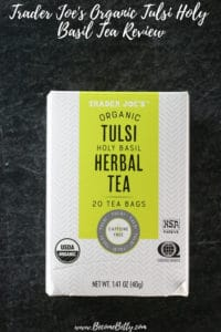 Trader Joe's Organic Tulsi Holy Basil Tea Review image for Pinterest