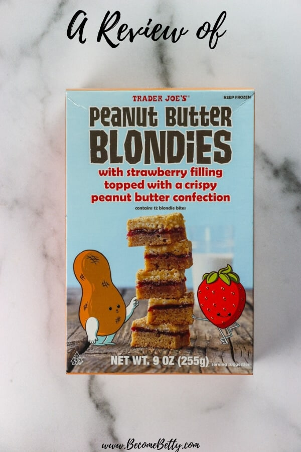 "Trader Joe's Peanut Butter Blondies review image for Pinterest with the box and words ""a review of"" on the top"