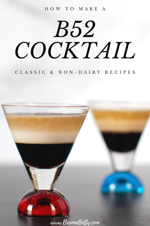 How to Make a B 52 Cocktail with two shots in picture, this image is for Pinterest.