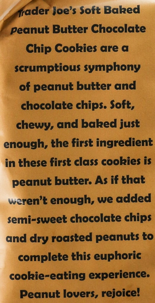 Description from the side of the bag of Trader Joe's Soft Baked Peanut Butter Chocolate Chip Cookies