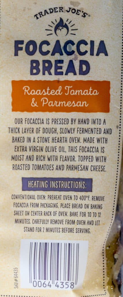 The description and heating directions on Trader Joe's Focaccia Bread