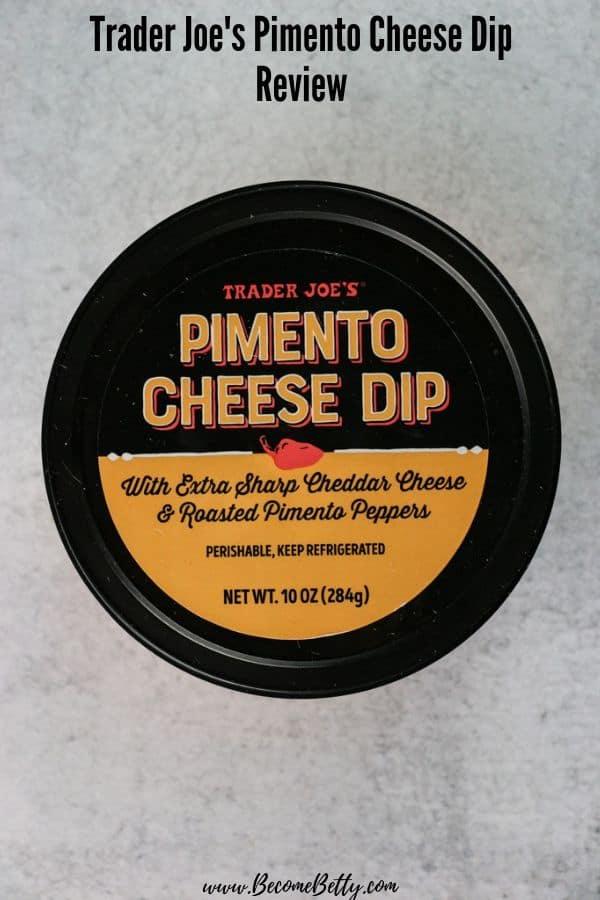 Trader Joe's Pimento Cheese Dip