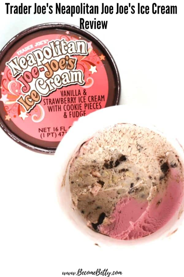 Trader Joe's Neapolitan Joe Joe's Ice Cream for pinning on Pinterest