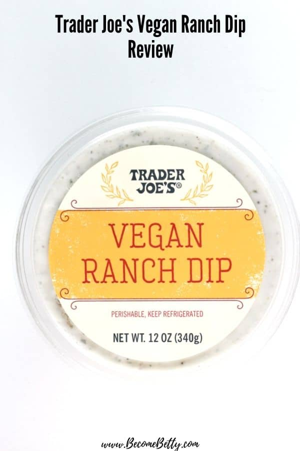 An unopened container of Trader Joe's Vegan Ranch Dip