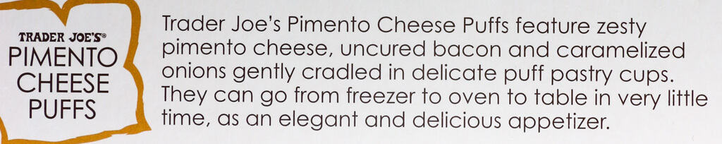 The description from the side of the box of Trader Joe's Pimento Cheese Puffs
