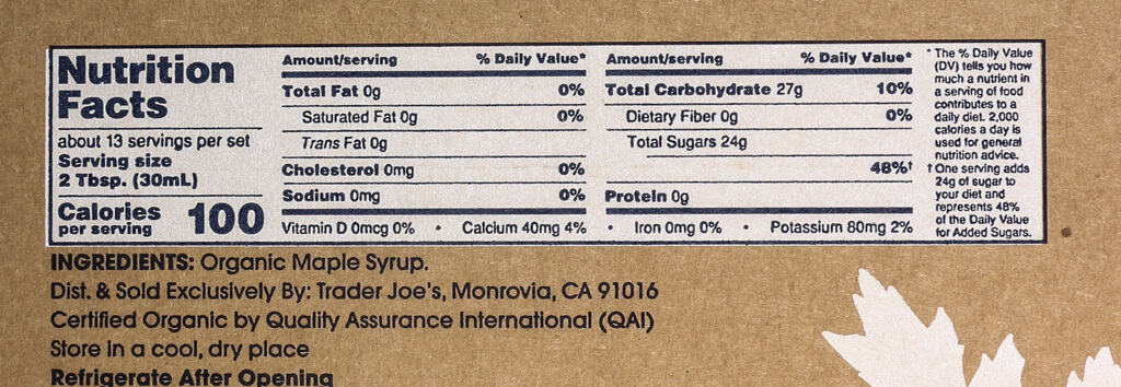 Nutritional facts, calories, and ingredients i Trader Joe's Taste of Vermont Organic Maple Syrup