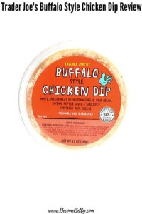 An unopened container of Trader Joe's Buffalo Style Chicken Dip